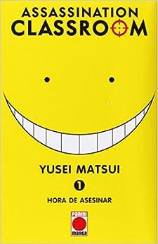 Assassination Classroom 1. Hora De Asesinar por Yusei Matsui epub