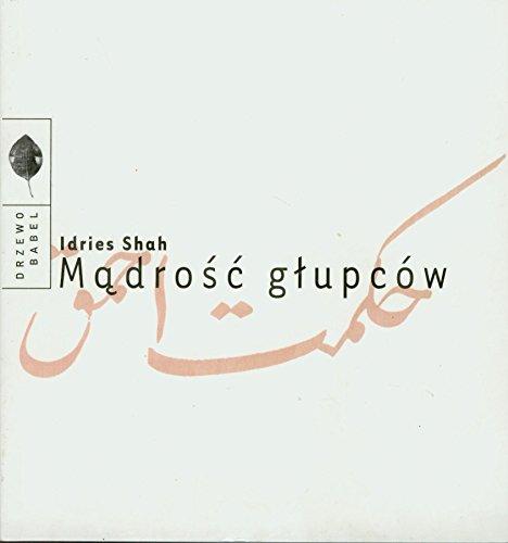 Madrosc glupcow (polish) Idries Shah