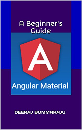 Angular Material - A Beginner's Guide