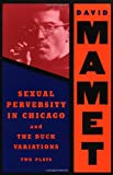 Sexual Perversity in Chicago and the Duck Variations, David Mamet, 080215011X