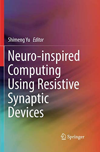 Neuro-inspired Computing Using Resistive Synaptic Devices-cover