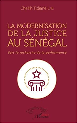 La Modernisation De La Justice Au Senegal Vers La Recherche
