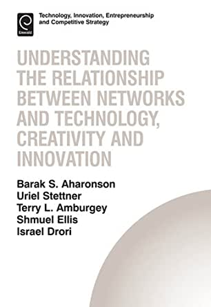 relationship of entrepreneurship innovation and creativity Creativity, which represents generating new ideas, is the foundation of innovation, since innovation originates from creaticity (amabile, 1996 lumsdaine and binks, 2007.
