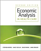 Economic Analysis in Healthcare, 2nd Edition Front Cover