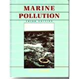 Marine Pollution, Clark, R. B., 0198546866
