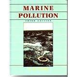 Marine Pollution, Clark, R. B., 0198546866