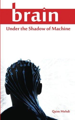 Download Brain Under the Shadow of Machine PDF
