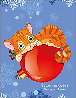 Gatos navideños libro para colorear 1: Volume 1: Amazon.es: Nick Snels: Libros