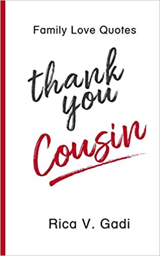 Cousin Love Quotes Magnificent Family Love Quotes Thank You Cousin Tidbits Of What I Am
