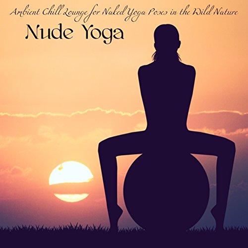Naked Yoga By Yoga Zone On Amazon Music - Amazoncom-2602