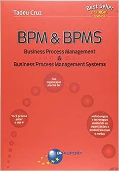 Bpm & Bpms. Business Process Management & Business Process