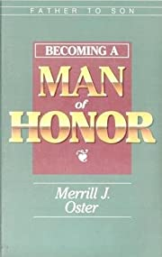 Father to Son: Becoming a Man of Honor by…