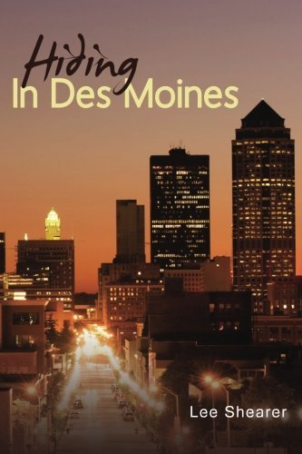 Hiding In Des Moines by MR. Lee R Shearer - Des In Shopping Moines