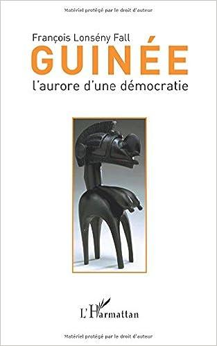 Lire un Guinee l'aurore d'une democratie pdf, epub ebook