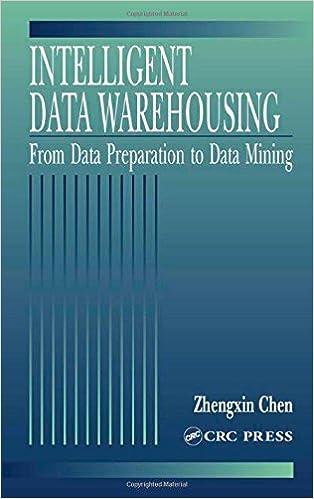 Intelligent Data Warehousing: From Data Preparation to Data