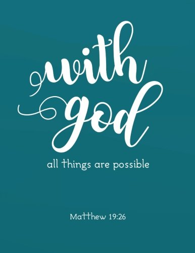 """Download With God all things are possible: Bible Verse Quote Weekly Daily Monthly Planner 2018  8.5"""" x 11"""" Calendar Schedule Organizer (Bible Verse Quote ... 2018-2019 Journal Series) (Volume 7) ebook"""