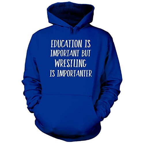 Education Is Important But Wrestling Is Importanter - Hoodie Royal L by Artbiu