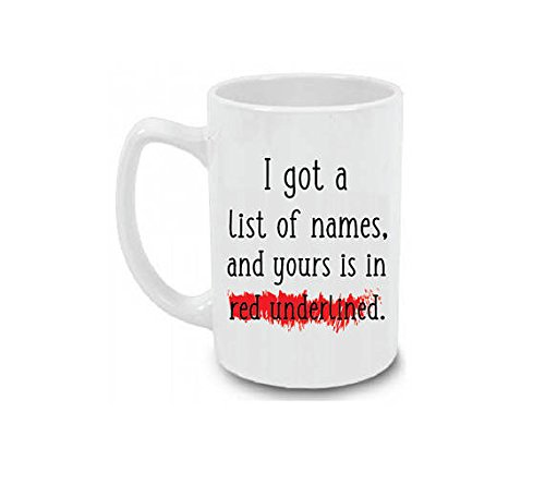 Song Swift List Taylor (I Got a List of Names and Yours is in Red Underline Coffee Mug Large 15 oz Cup)