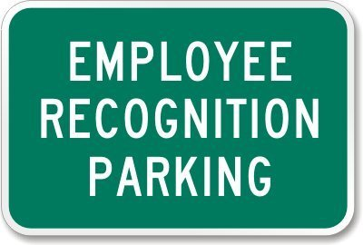 18 x 12 Employee Recognition Parking Sign