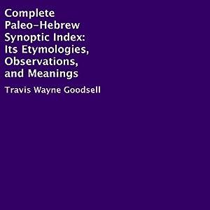 Complete Paleo-Hebrew Synoptic Index Audiobook