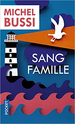 Sang Famille French Edition Michel Bussi 9782266291361