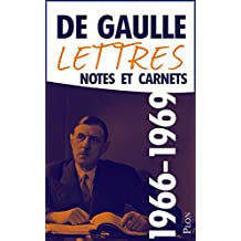 Lettres, notes et carnets, tome 11 : 1966-1969 (French Edition)
