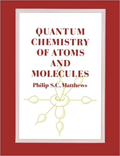 Quantum Chemistry of Atoms and Molecules