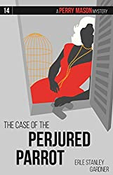 The Case of the Perjured Parrot (Perry Mason Mysteries)