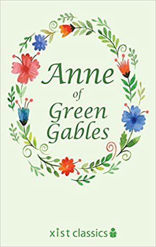 Anne of Green Gables (Xist Classics)