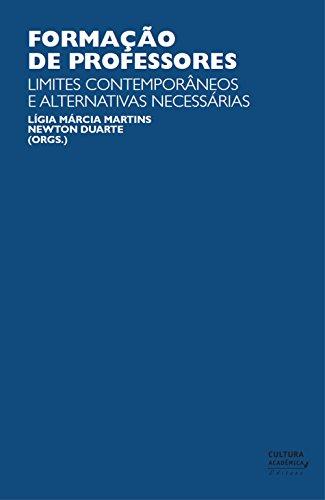 Formação de professores: limites contemporâneos e alternativas necessárias