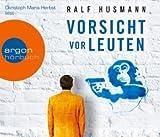 Vorsicht vor Leuten von Ralf Husmann