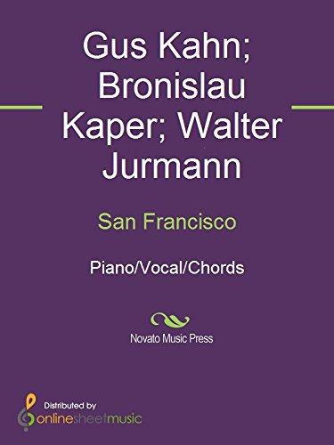 San Francisco Kindle Edition By Bronislau Kaper Gus Kahn