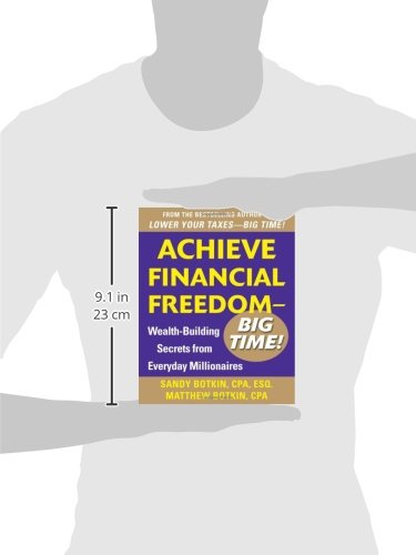 Achieve Financial Freedom – Big Time!:  Wealth-Building Secrets from Everyday Millionaires