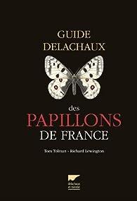 Guide Delachaux des papillons de France par Richard Lewington