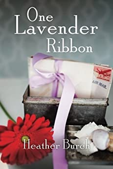 One Lavender Ribbon by [Burch, Heather]