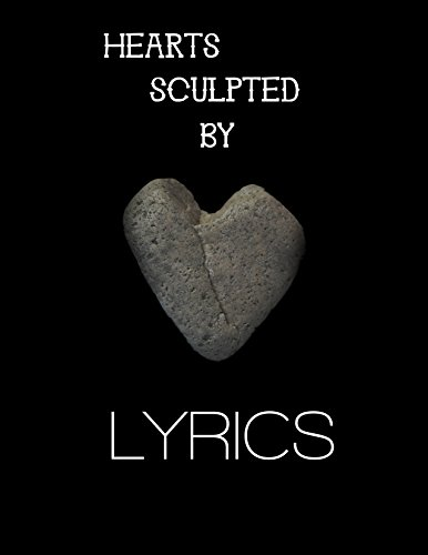 Sculpted Heart - Hearts sculpted by lyrics