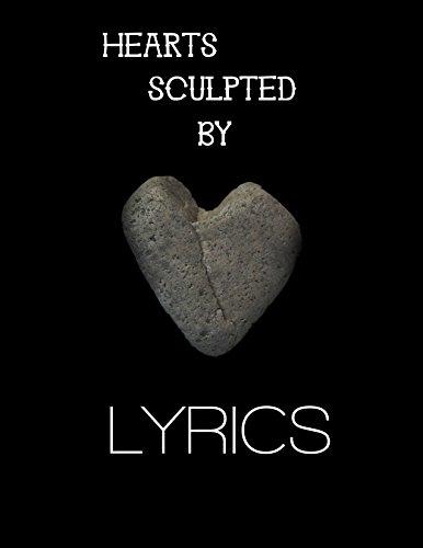 Hearts sculpted by lyrics - Heart Sculpted