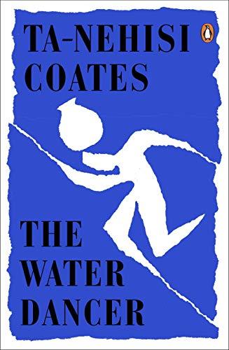The Water Dancer por Ta-Nehisi Coates