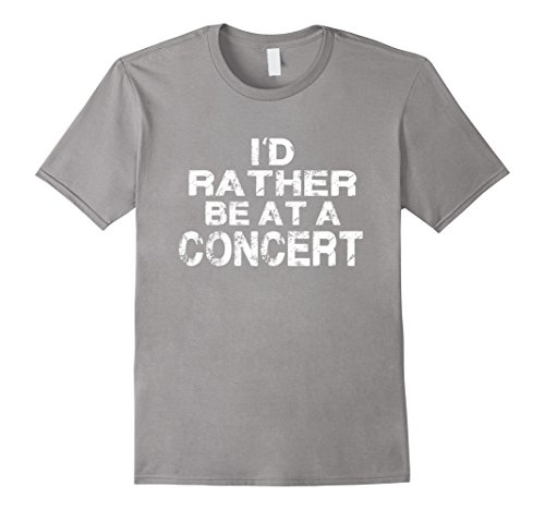 Mens I'd Rather Be At A Concert Love Music Vintage Gift T...