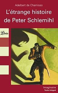 L'étrange histoire de Peter Schlemihl, Chamisso, Adelbert von