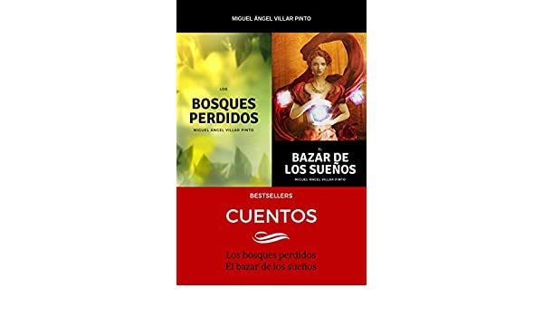 Amazon.com: Bestsellers: Cuentos (Spanish Edition) eBook: Miguel Ángel Villar Pinto: Kindle Store