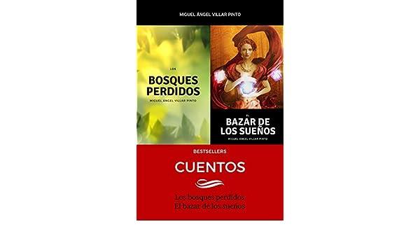 Amazon.com: Bestsellers: Cuentos (Spanish Edition) eBook: Miguel Ángel Villar Pinto: Kindle Store