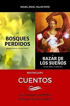 Bestsellers: Cuentos (Spanish Edition) por [Villar Pinto, Miguel Ángel]