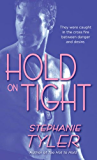 Hold On Tight (Hold Trilogy Book 3)