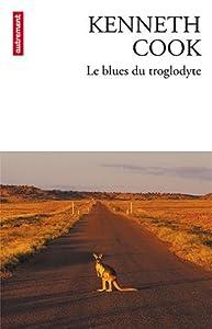 vignette de 'Le blues du troglodyte (Kenneth Cook)'