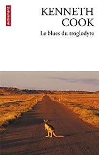 Le blues du troglodyte, Cook, Kenneth