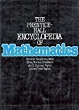 img - for The Prentice-Hall Encyclopedia of Mathematics by Beverly Henderson West (1982-01-01) book / textbook / text book