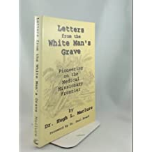 Letters from the White Man's Grave