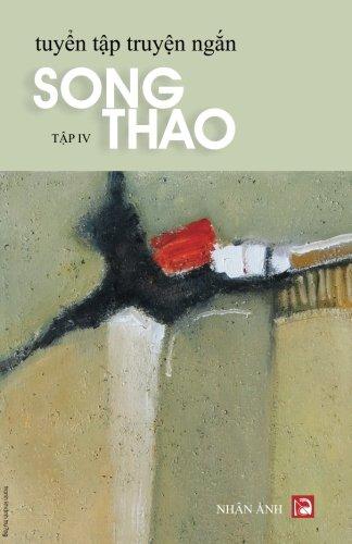 Tuyen Tap Truyen Ngan - Tap 4 (Vietnamese Edition)