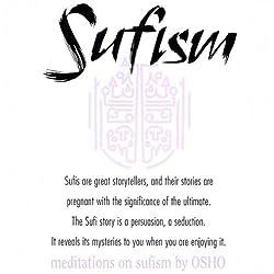 Meditations on Sufism